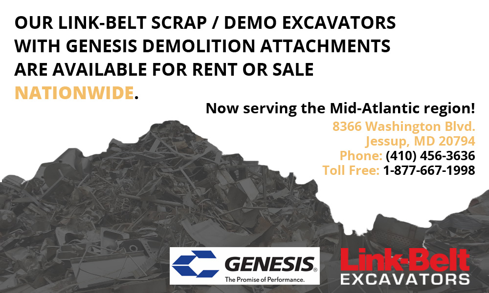 Link-Belt scrap/demo excavators and Genesis shear equipment are available for sale or rent nationwide. Now serving the Mid-Atlantic region!